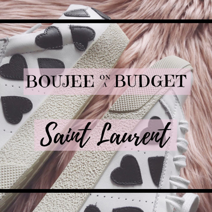 Boujee on a Budget: Saint Laurent